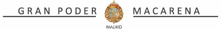 Hermandad Gran Poder y Macarena Madrid